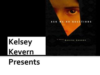 Kelsey  Kevern Presents