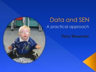 Data and SEN