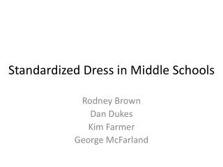 Standardized Dress in Middle Schools