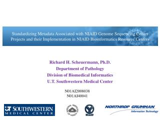 Richard H. Scheuermann, Ph.D. Department of Pathology Division of Biomedical Informatics