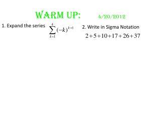 Warm Up:        4/20/2012