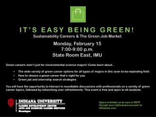 Green careers aren�t just for environmental science majors! Come learn about�