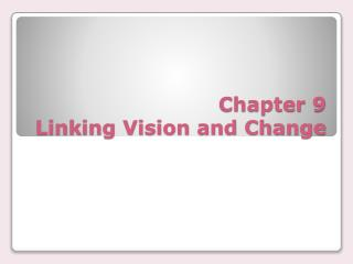 Chapter 9 Linking Vision and Change