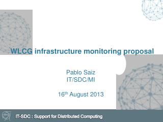 WLCG infrastructure monitoring  proposal