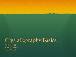 Crystallography Basics