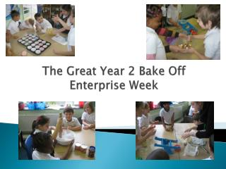 The Great Year 2 Bake Off Enterprise Week