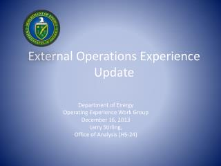 External Operations Experience Update