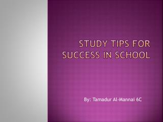 Study Tips for success in school