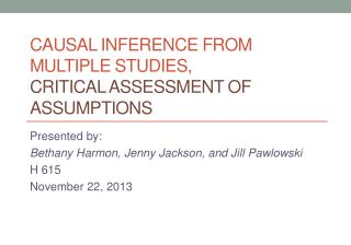 C ausal inference from multiple studies,  critical assessment of assumptions
