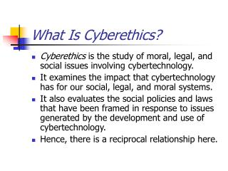 What Is Cyberethics
