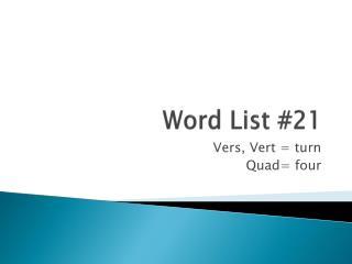 Word List #21