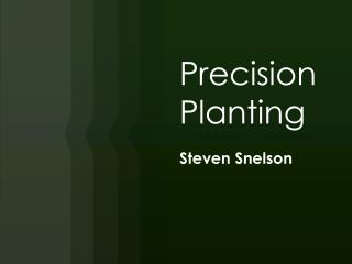 Precision Planting
