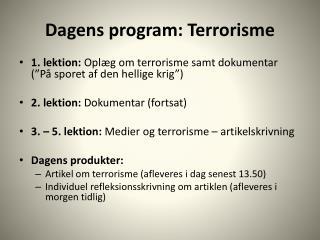 Dagens program: Terrorisme