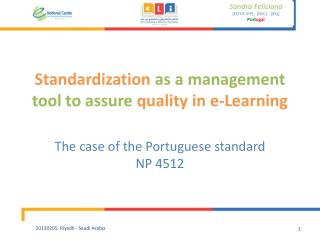 Standardization  as a management tool to assure  quality in e- Learning