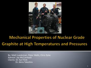 """ Mechanical Properties of Nuclear Grade Graphite at High Temperatures and Pressures """