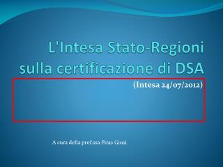L'Intesa Stato-Regioni sulla certificazione di DSA