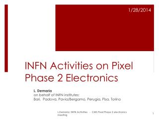 INFN Activities on Pixel Phase 2 Electronics