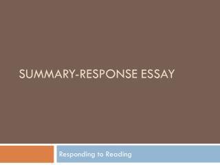 Summary-Response Essay