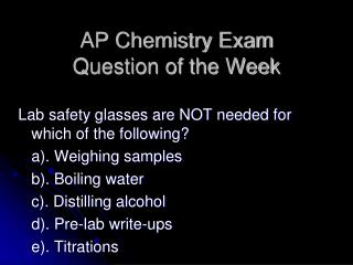 AP Chemistry Exam  Question of the Week