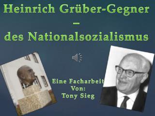 Heinrich Grüber-Gegner – des Nationalsozialismus