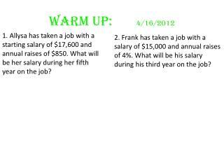 Warm Up:        4/16/2012