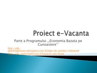 Proiect  e- Vacanta
