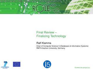 Final Review –  Finalizing Technology