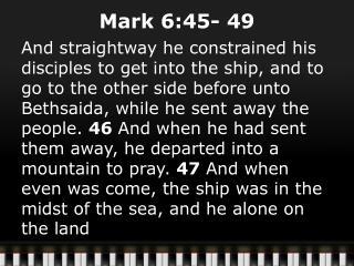 Mark 6:45-49