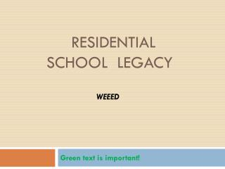 Residential School  Legacy