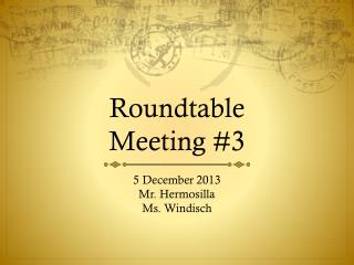 Roundtable  Meeting  #3