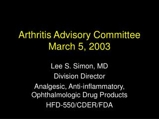 Arthritis Advisory Committee March 5, 2003