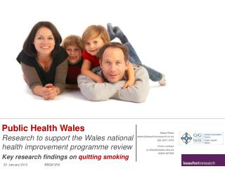 Public Health Wales Research  to  support  the Wales national health improvement programme review
