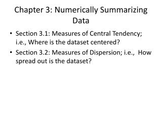Chapter 3: Numerically  S ummarizing  D ata