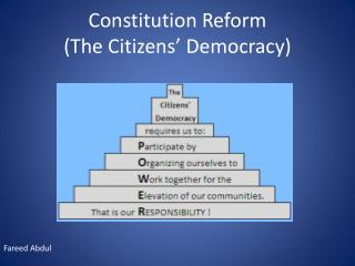 Constitution Reform  (The Citizens' Democracy)