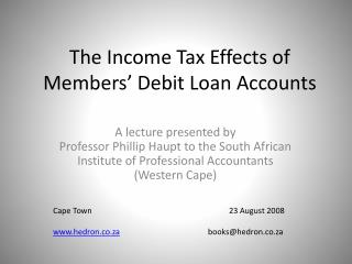 The Income Tax Effects of Members  Debit Loan Accounts