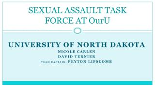SEXUAL ASSAULT TASK FORCE AT OurU