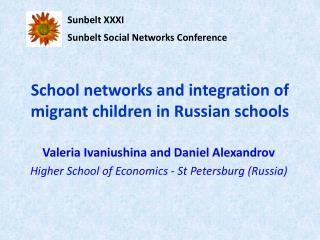 School networks and integration of migrant children in Russian schools