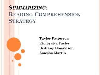 Summarizing : Reading Comprehension Strategy