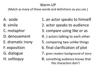 Warm-UP (Match as many of these words and definitions as you can.)