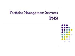 Portfolio Management Services PMS