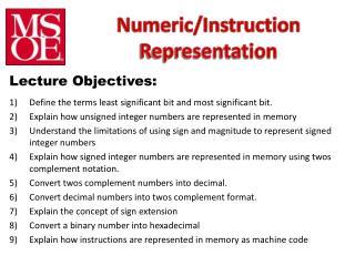 Numeric/Instruction  Representation