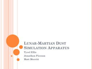 Lunar-Martian Dust Simulation Apparatus