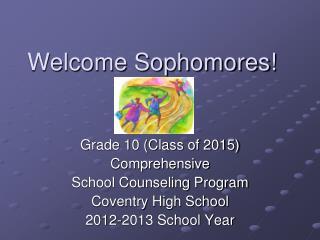 Welcome Sophomores!