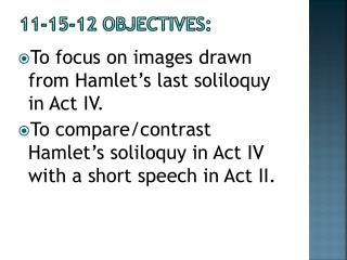 11-15-12  Objectives: