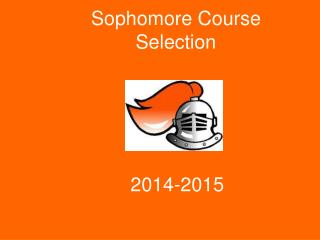 Sophomore Course Selection