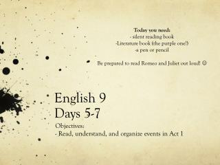 English 9  Days 5-7