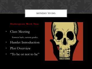 Monday To Do: