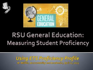 RSU General Education: Measuring  Student  Proficiency