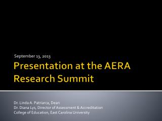 Presentation at the AERA Research Summit
