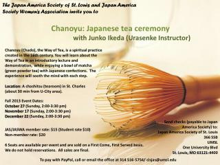 The Japan America Society of St. Louis and Japan America Society Women�s Association invite you to